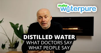 What doctors and people say about Distilled Water