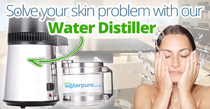 Solve skin problems by drinking distilled water